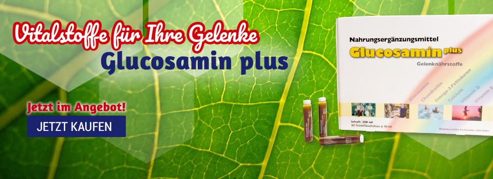 Glucosamin plus - jetzt im Sonderangebot